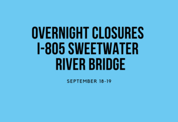 Overnight-Closures-I-805-Sweetwater-River-Bridge