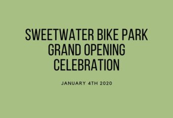 Sweetwater Bike Park Grand Opening Celebration