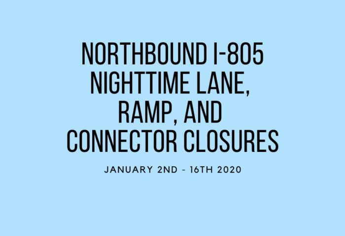 Sweetwater-Valley-Civic-Association-Night-North-I805-Closures