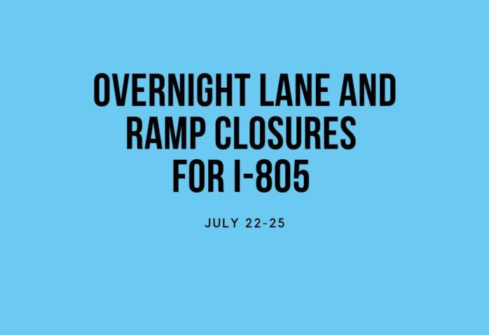 Sweetwater Valley Civic Association Overnight Lane and Ramp Closures for I-805